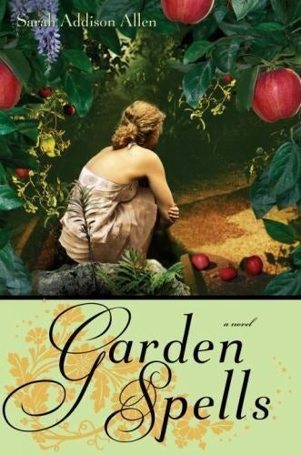 Garden Spells Book Sarah Addison Allen