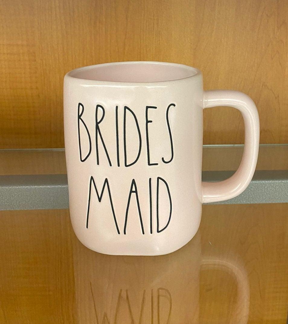 Rae Dunn BRIDESMAID pink mug