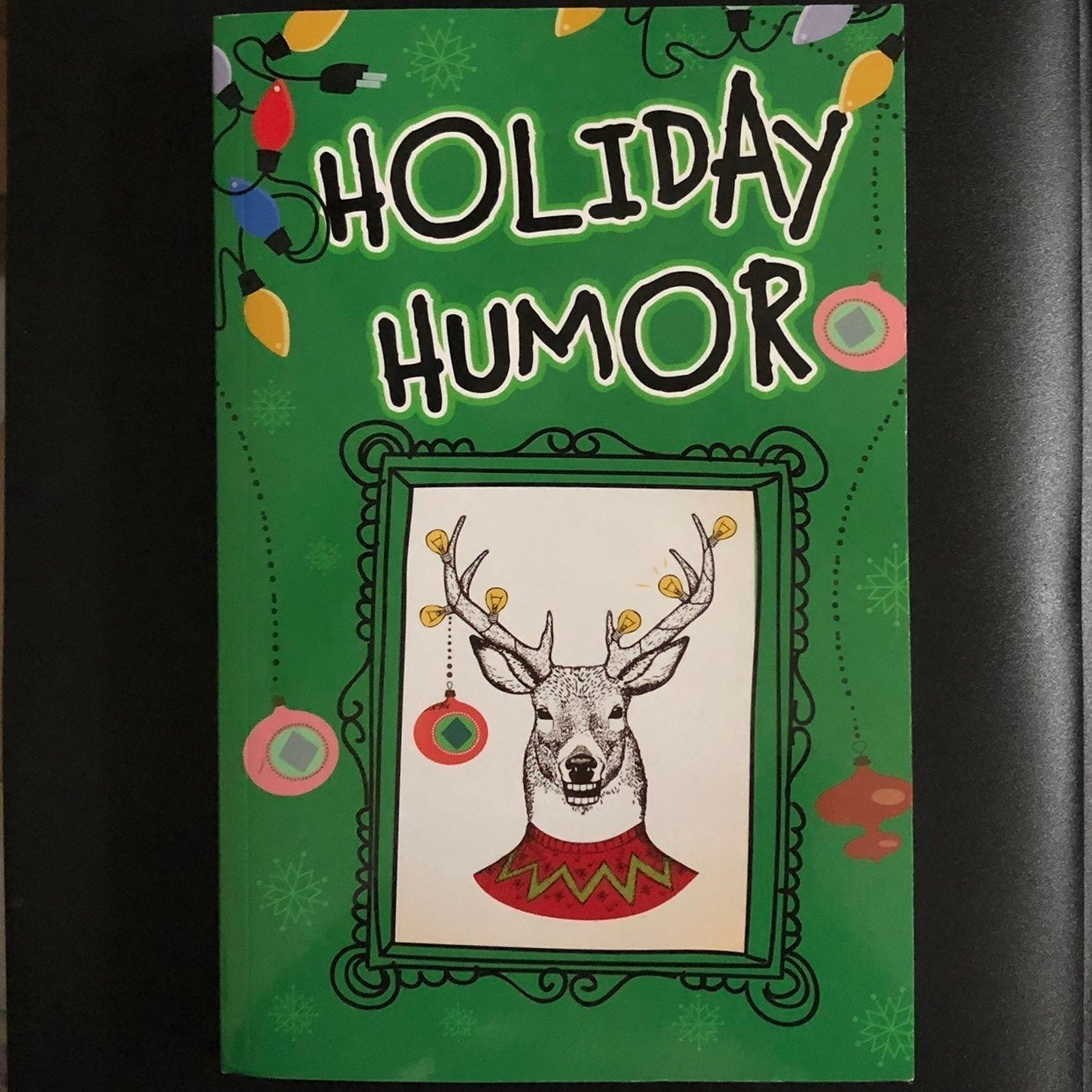 Adult Holiday Humor Book 260+pages