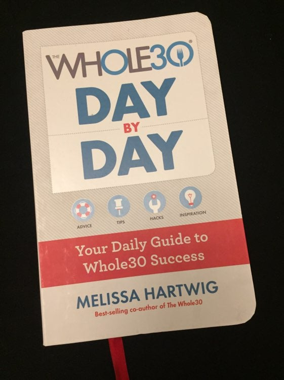 Whole 30 Day by Day Journal