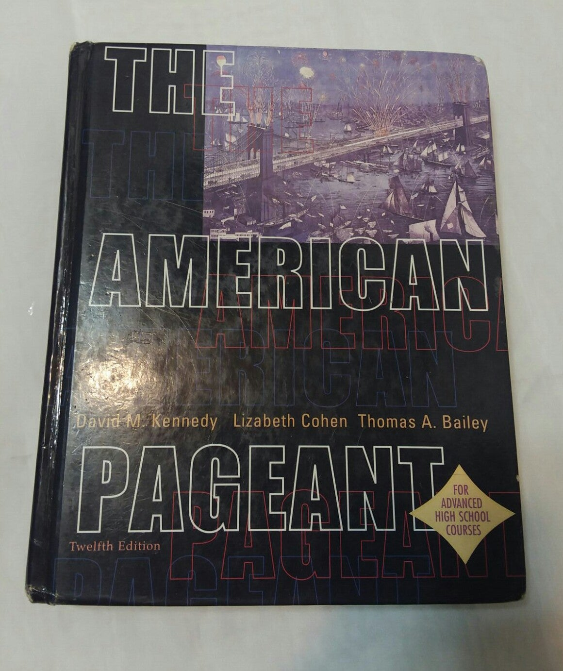 The American Pageant History 12th Ed
