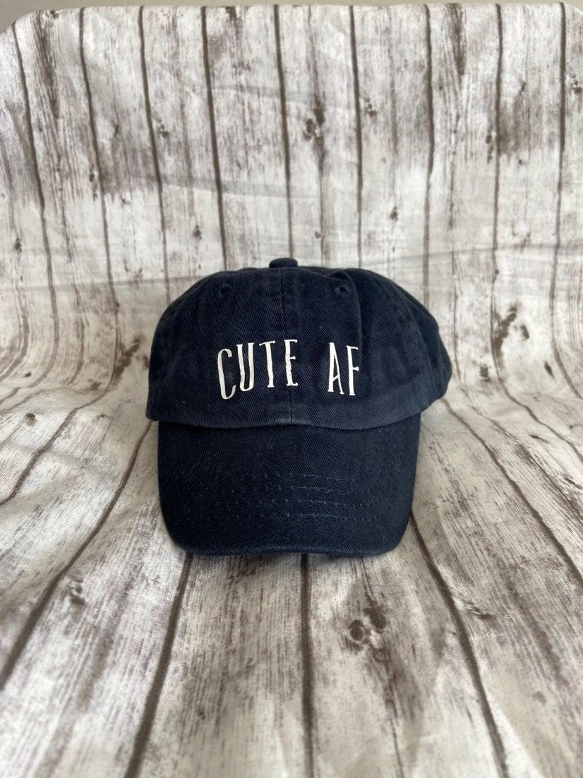 """""""Cute AF"""" Infant Hat"""