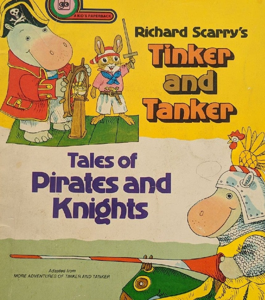 Richard scarry's tinker and tanker tales