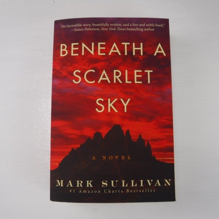 Beneath a Scarlet Sky: A Novel - By Mark Sullivan - Paperback