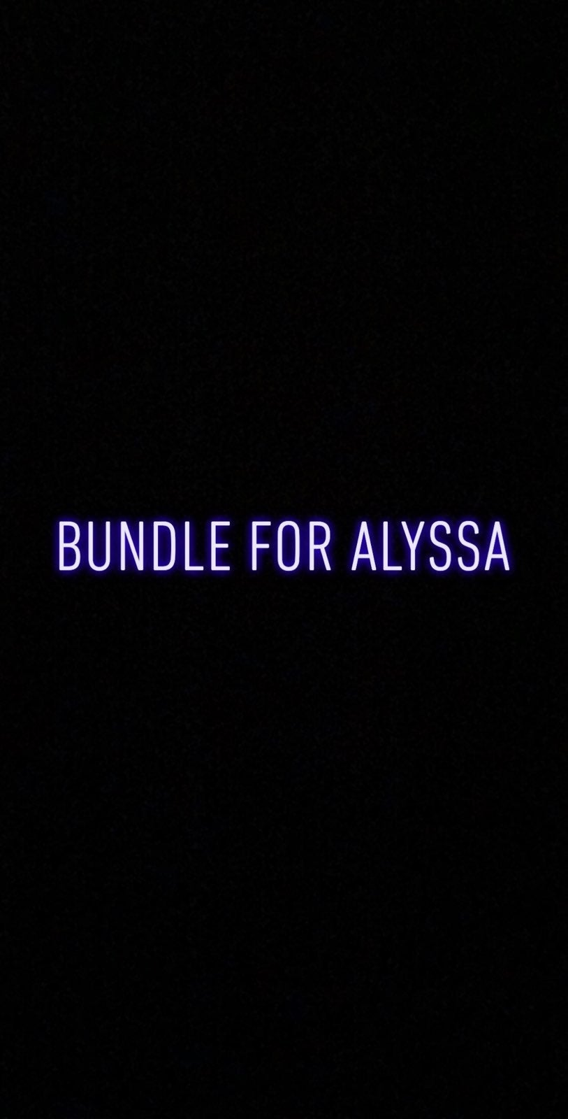 Bundle for Alyssa