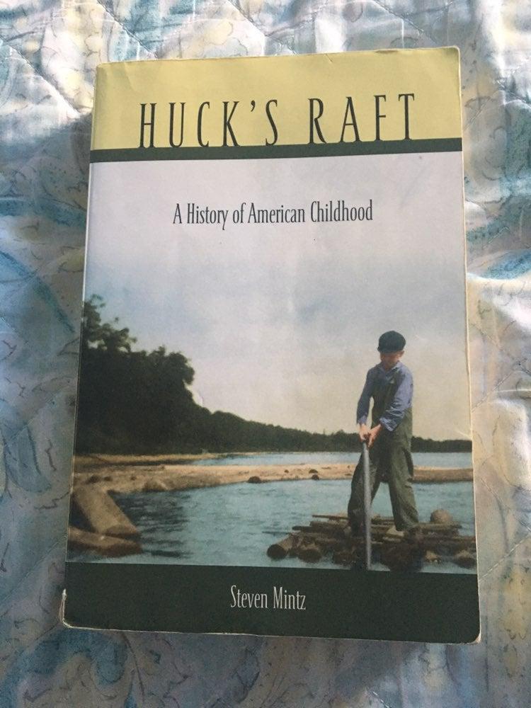 Huck's Raft by Steven Mintz