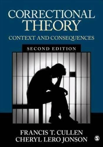 Correctional Theory : Context and Conseq