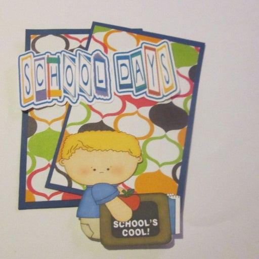 School Days Boy - Scrapbook or Card Set