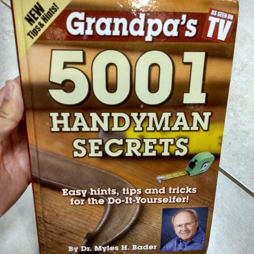 Grandpa's 5001 Handyman Secrets