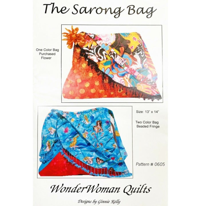 The Sarong Bag Purse Pattern by Ginnie Kelly for Wonder Woman Quilts, 2 Styles