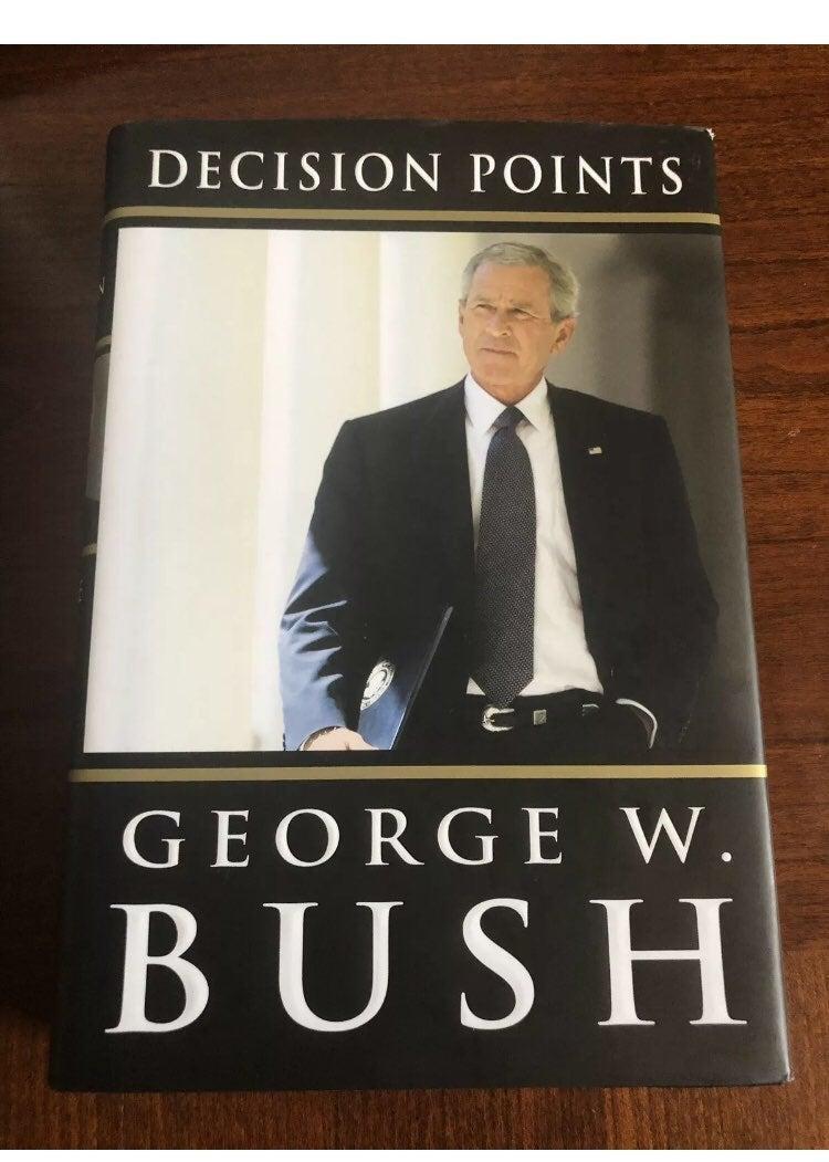 George Bush Decision Point Book