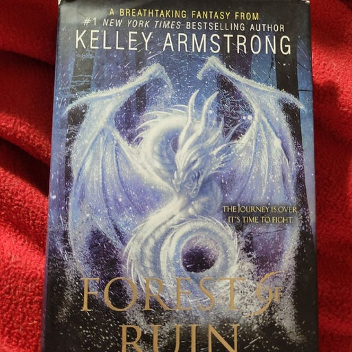 Forest of Ruin. Kelley Armstrong. HC