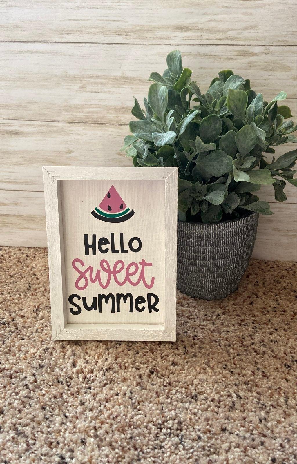Hello Sweet Summer Sign