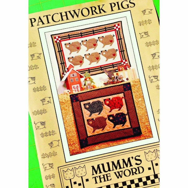 Patchwork Pigs by Debbie Mumm for Mumms the Word, Country Farm Pig Quilt Pattern