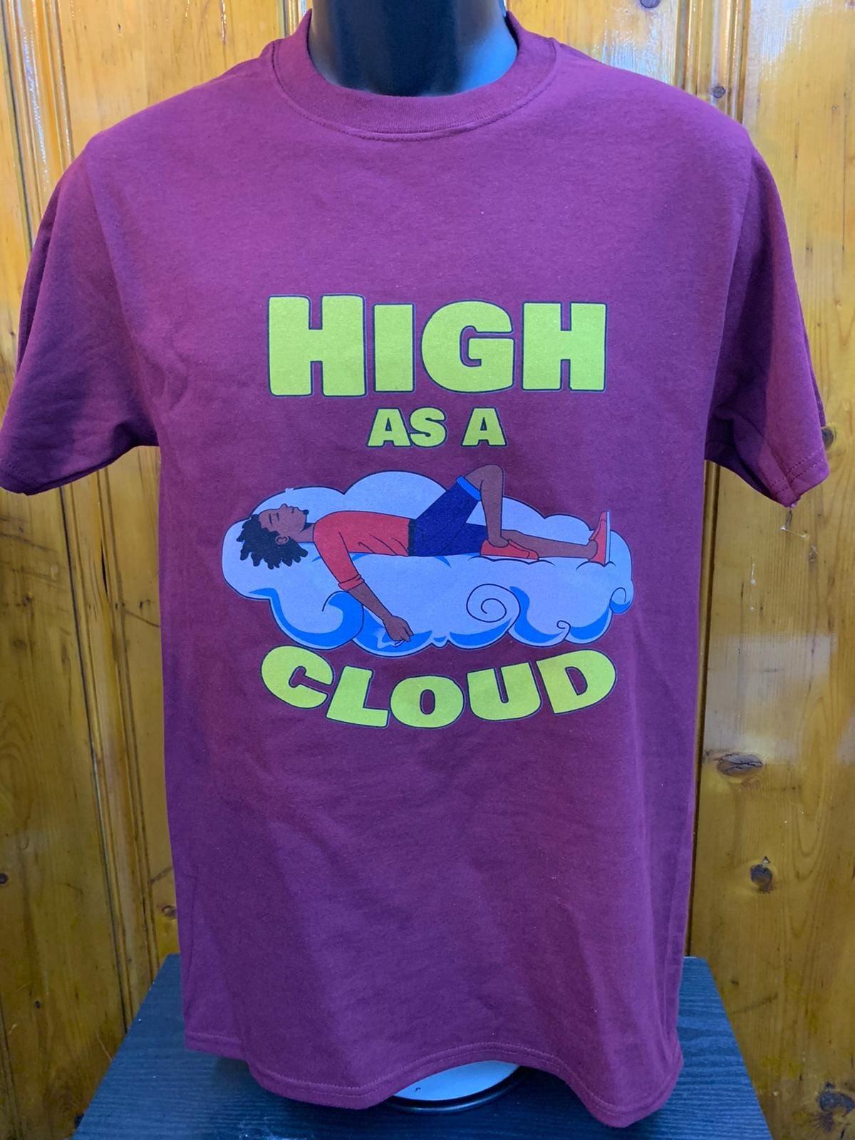 High as a cloud t-shirt