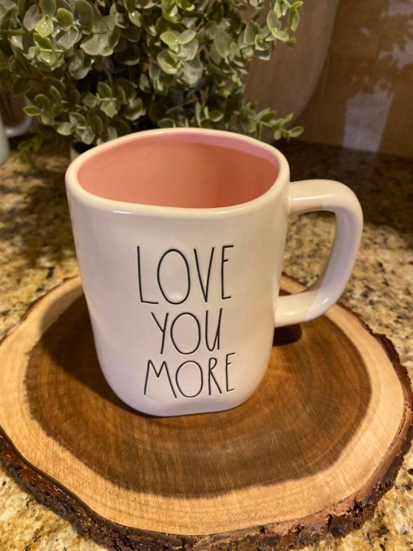 Rae Dunn Love You More Mug