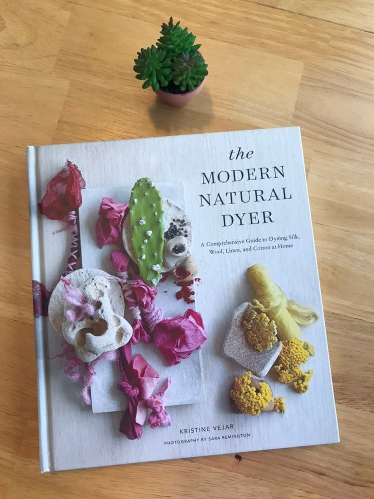 The Modern Natural Dyer Hardcover Book