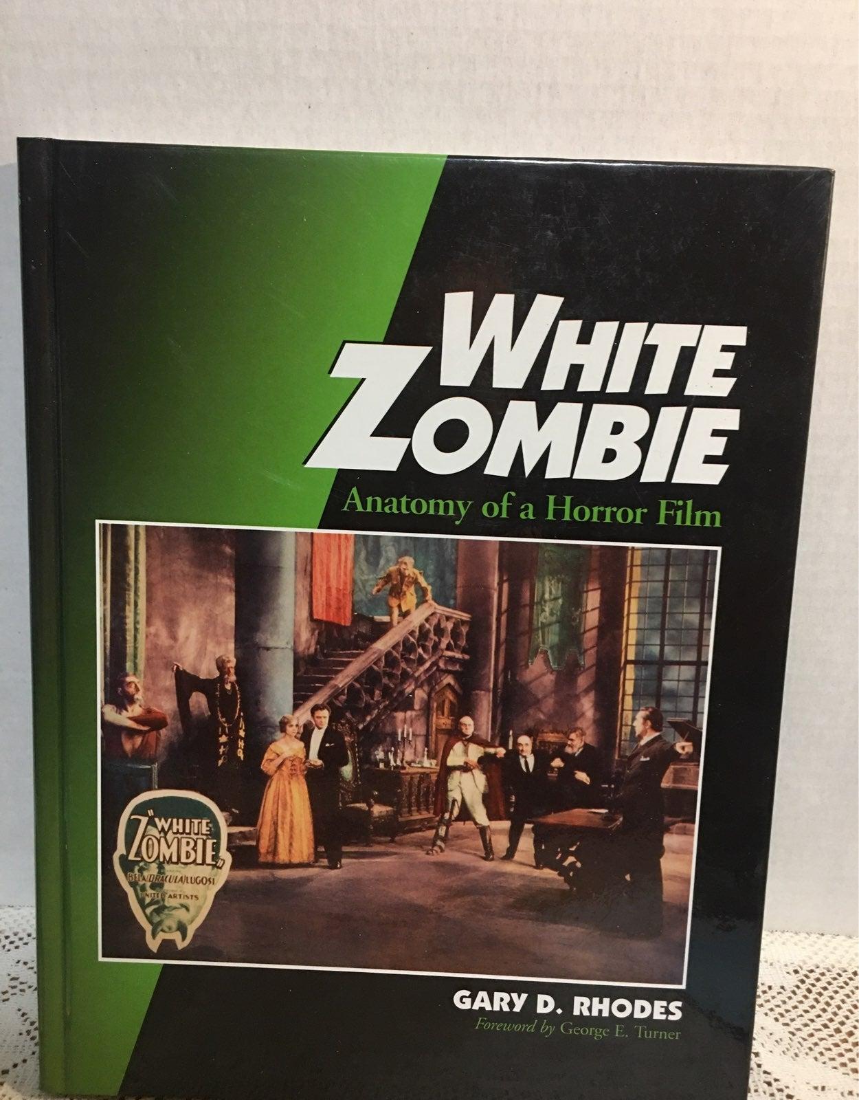 White Zombie-Anatomy if a Horror Film