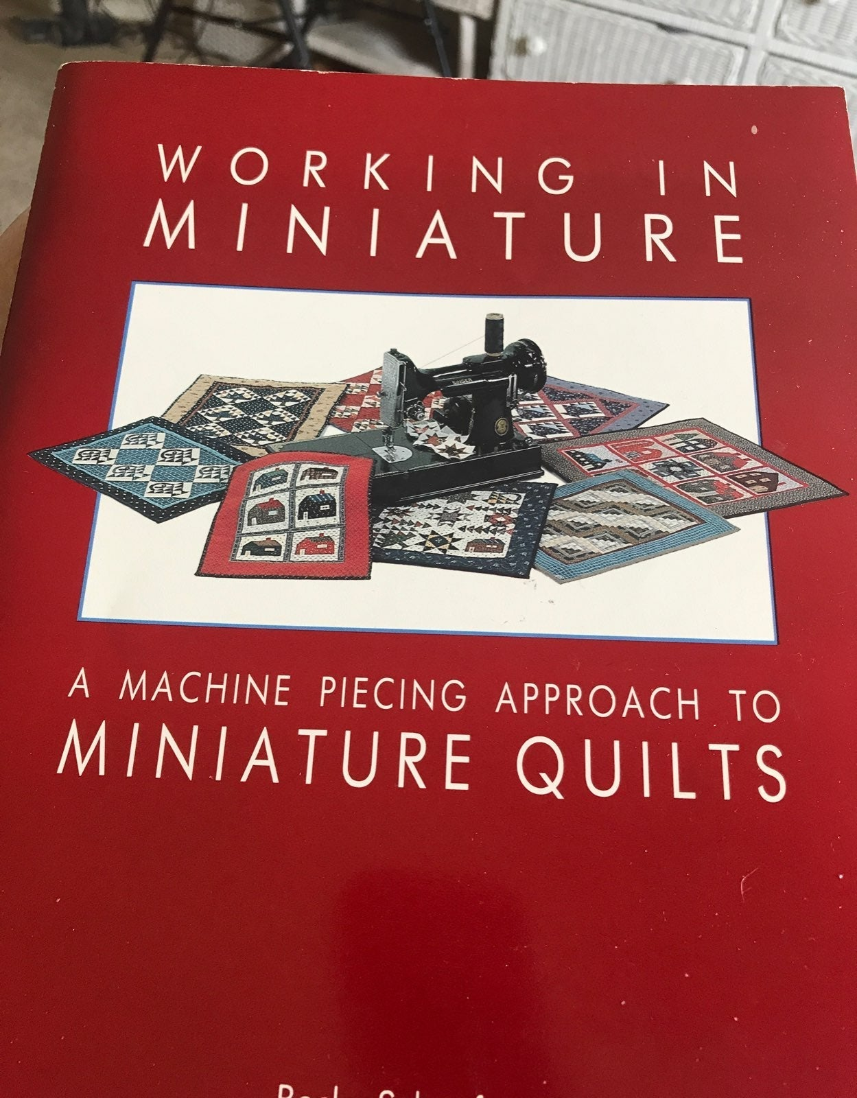 Working in Miniature Quilts Book
