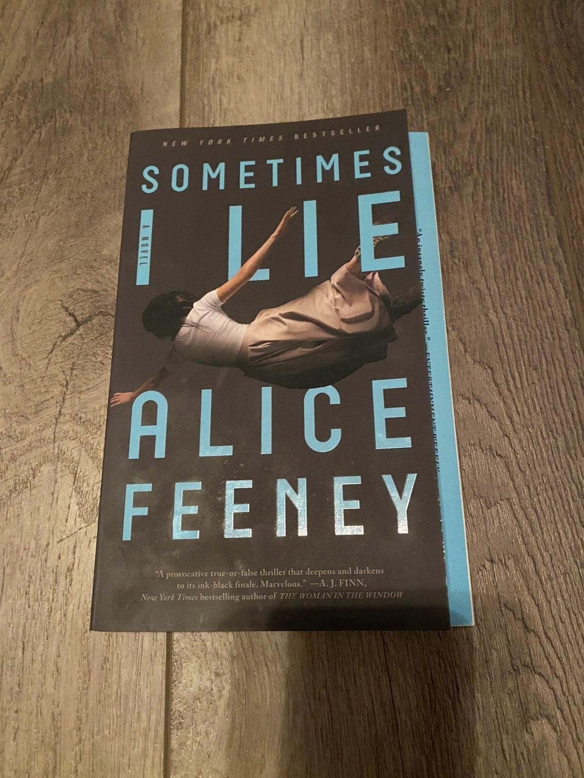 Sometimes I Lie Alice Feeney