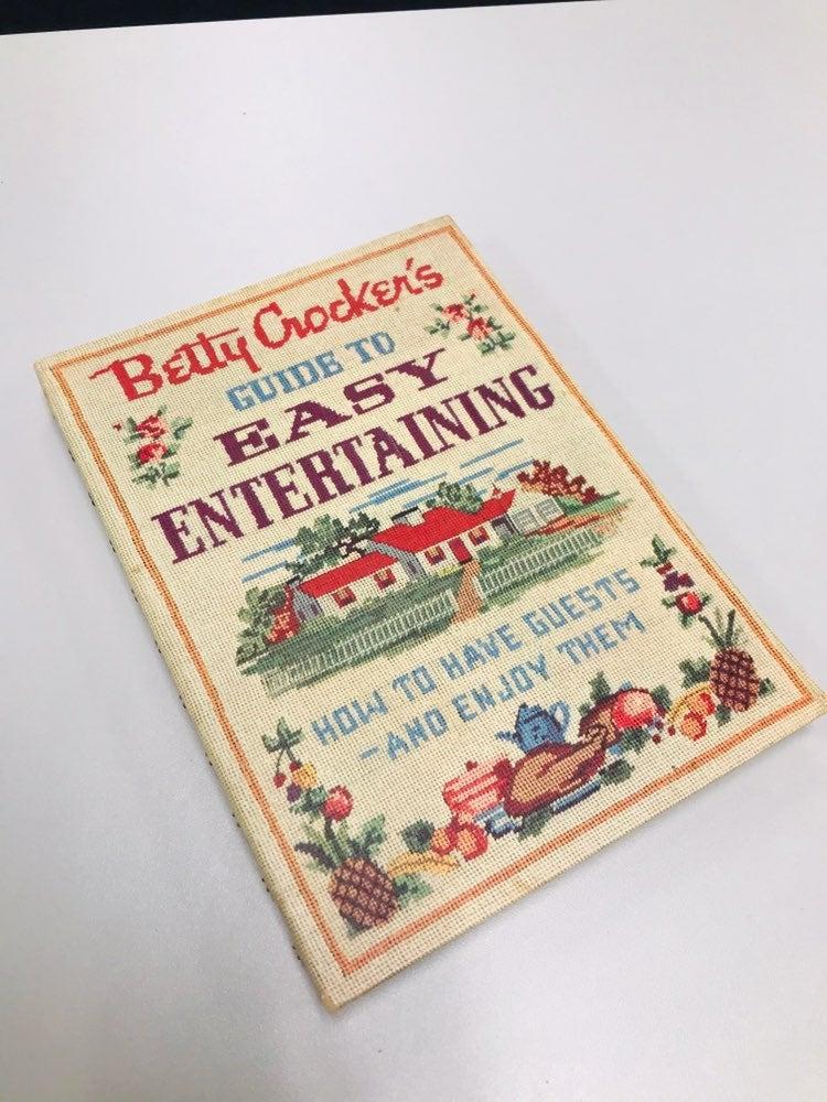 Betty Crocker's Guide Easy Entertaining