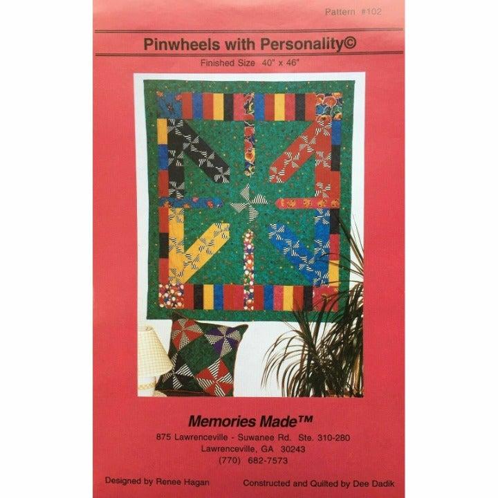 Pinwheels with Personality by Renee Hagan Memories Made, Pinwheel Quilt Pattern
