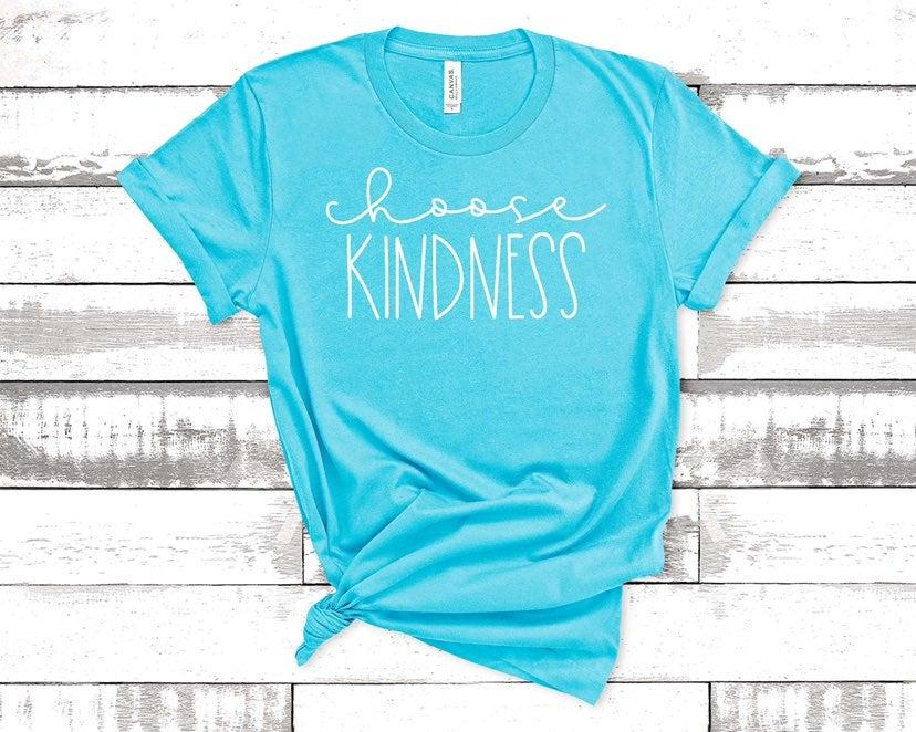 Choose Kindness tee shirt