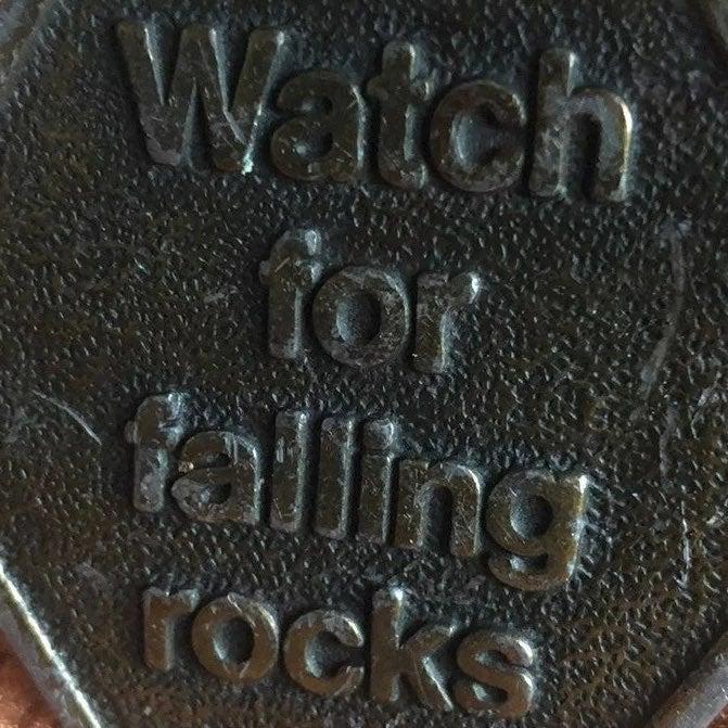 """BRASS BELT BUCKLE """"WATCH FOR FALLING ROC"""