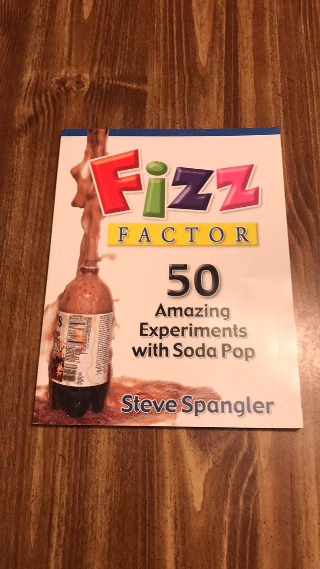 Steve Spangler Fizz Factor