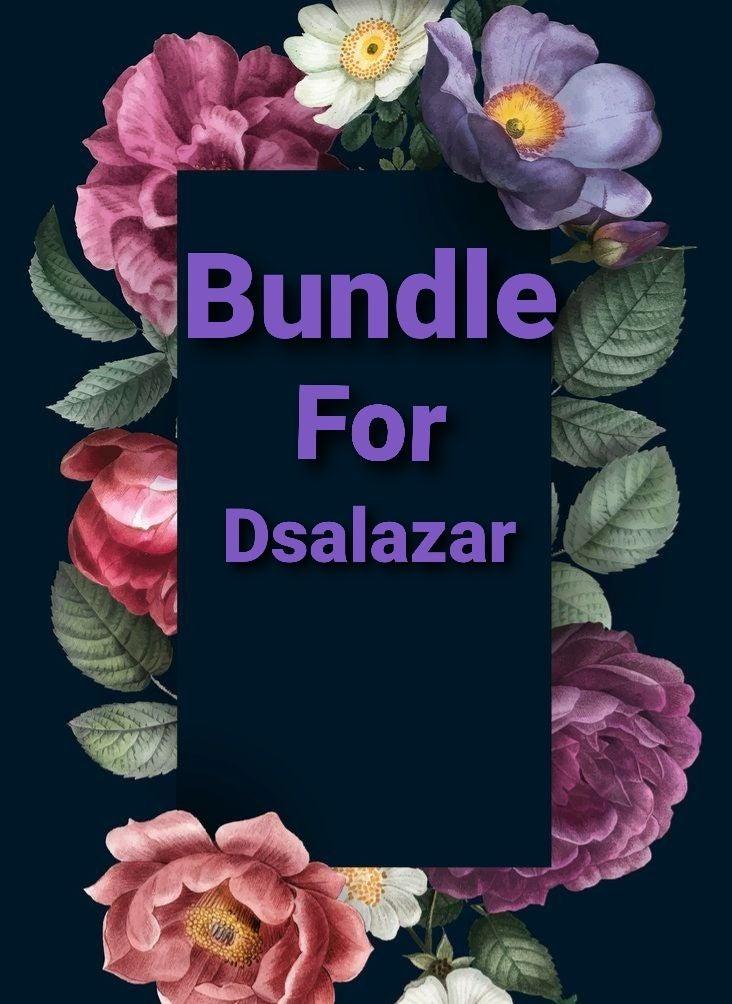 BUNDLE FOR DSALAZAR