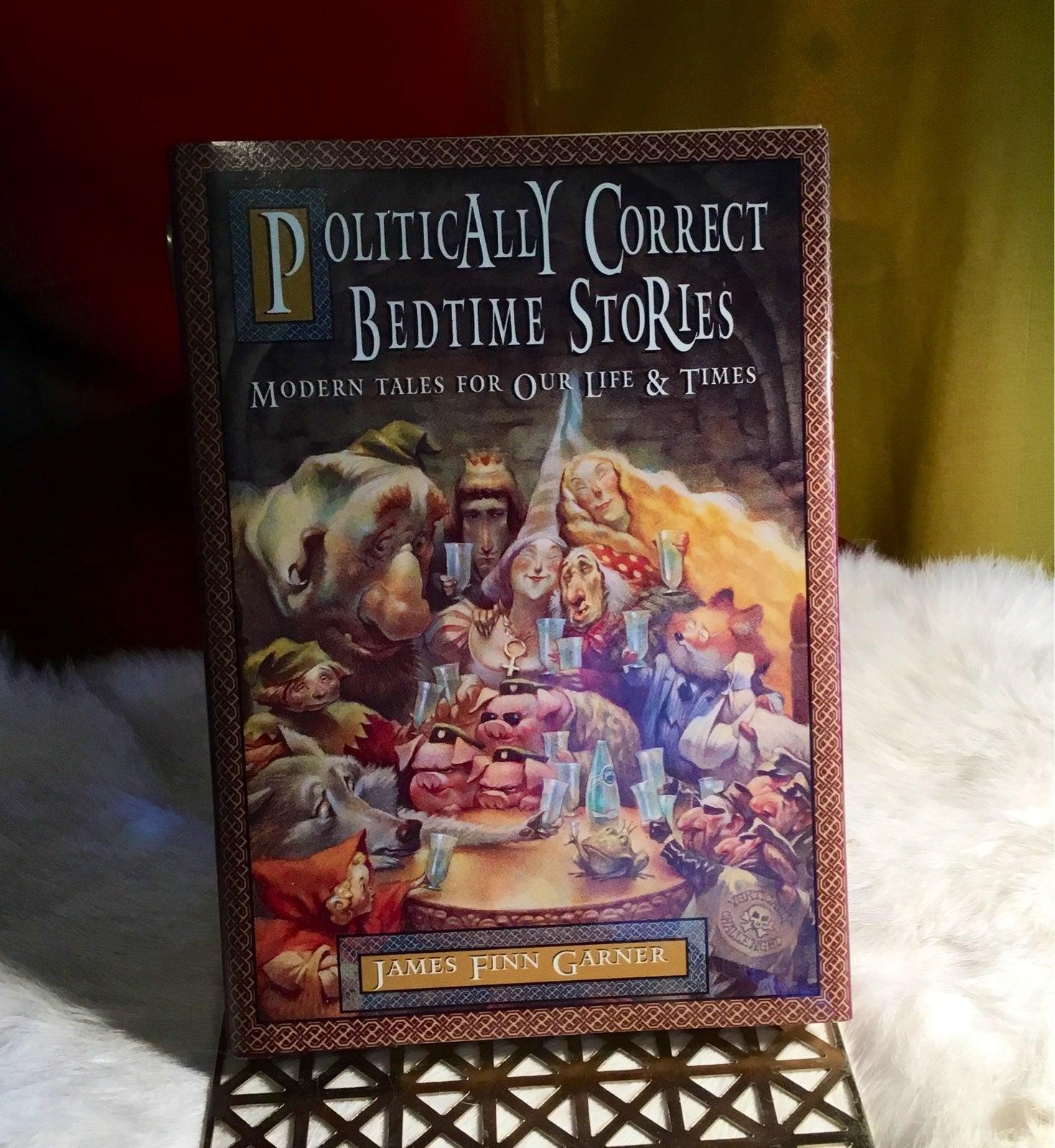 Politically Correct Bedtime Stories Book