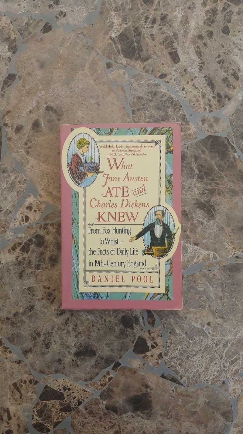 What Jane Austen Ate by Daniel Pool