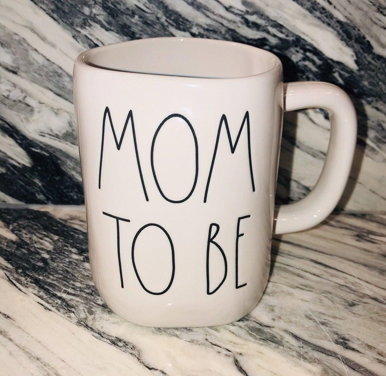 Brand New Rae Dunn Mom To Be Mug