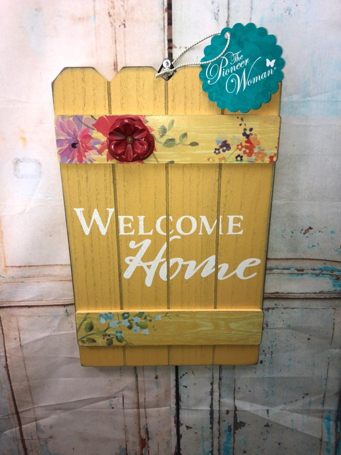 Pioneer woman welcome home wall hang