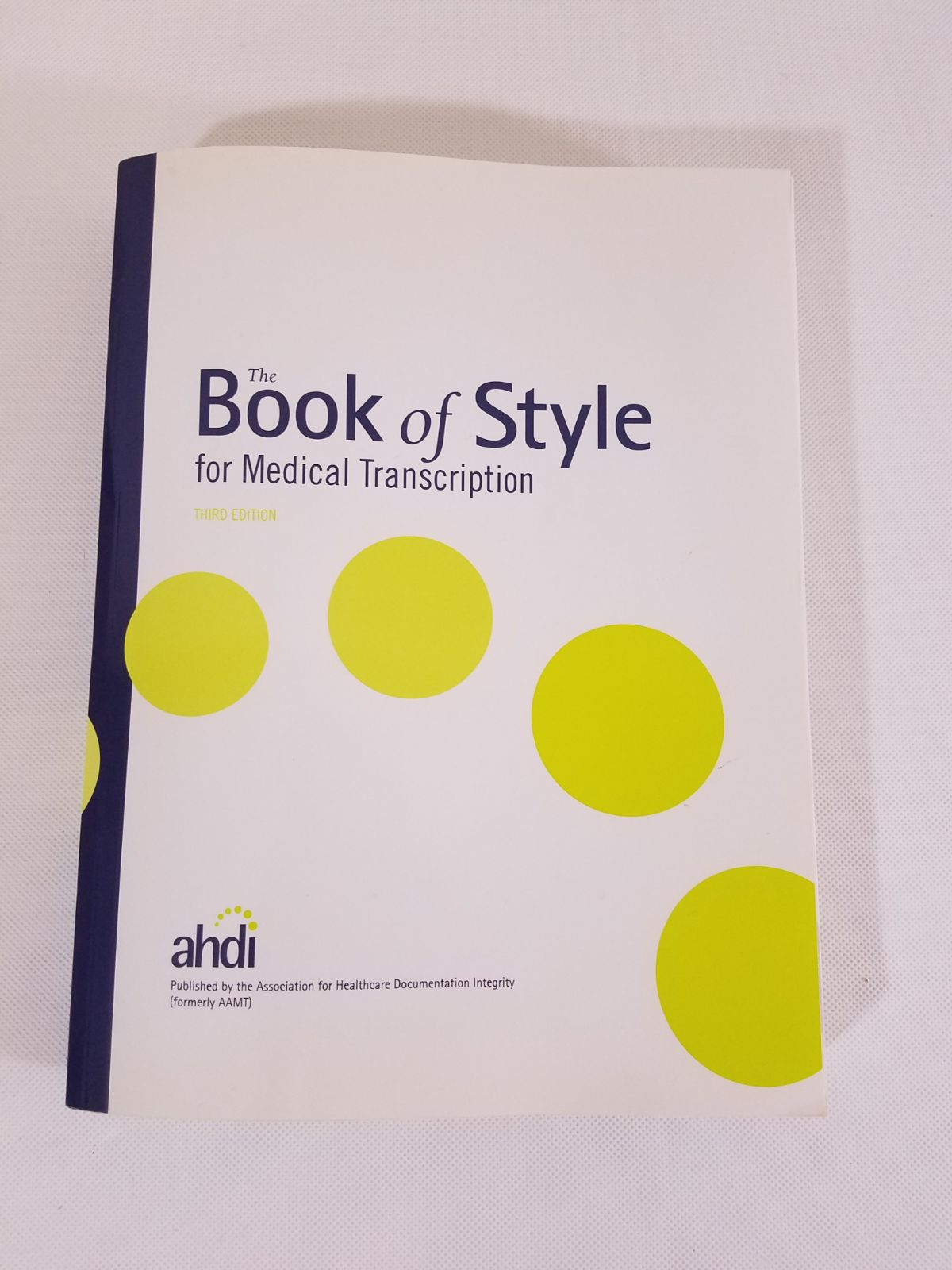 The Book of Style for Medical Transcript