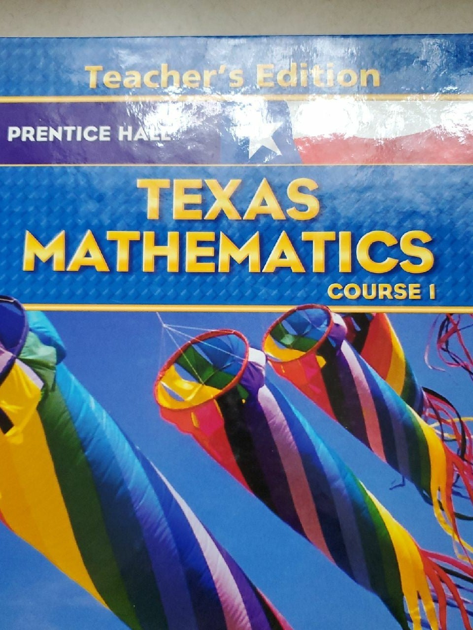 Teachers Edition Texas Mathematics Cours