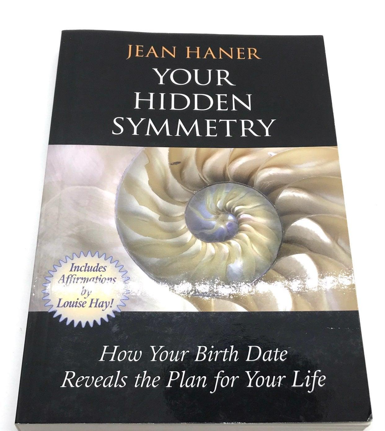 Book: Your Hidden Symmetry by Jean Haner
