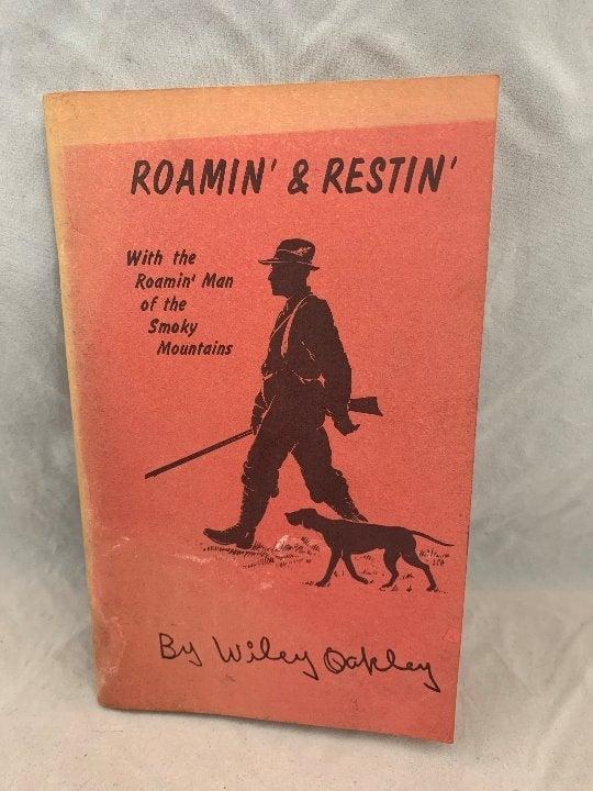 Roamin' & Restin' by Wiley Oakley Book