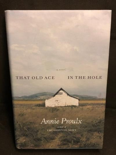 ANNIE PROULX - FIRST EDITION