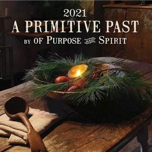A Primitive Past Calendar 2021