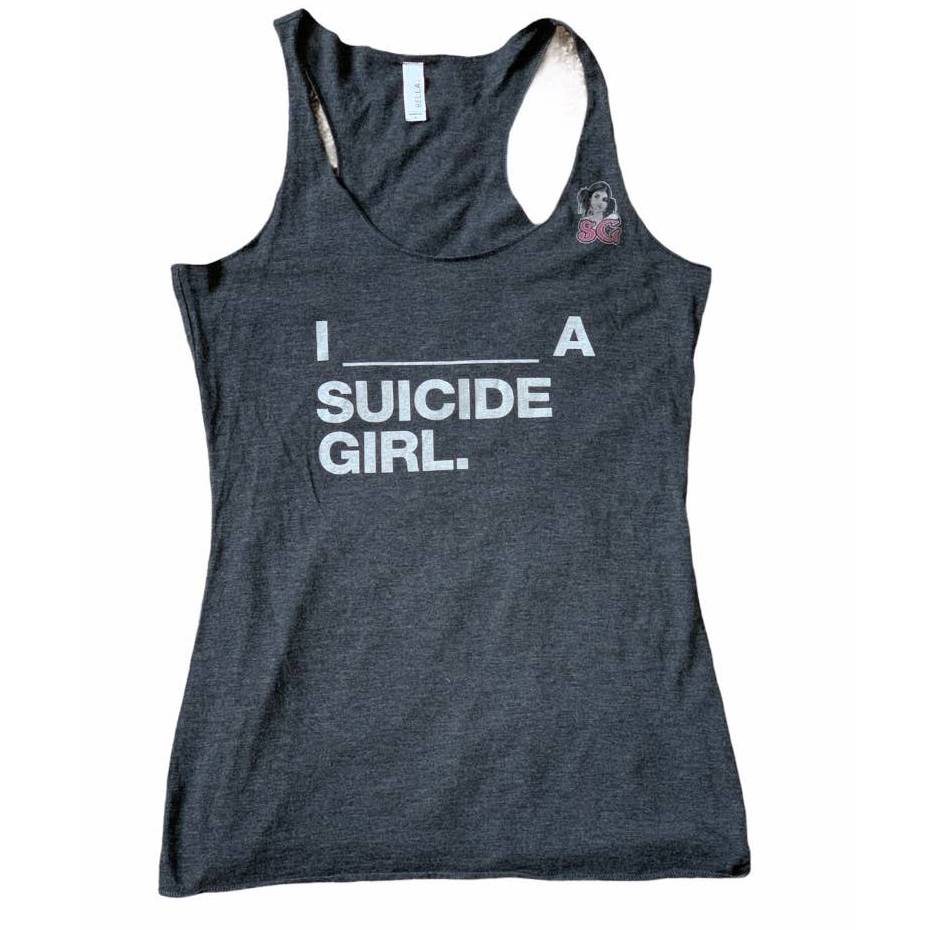I _______ a suicide girl charcoal tank