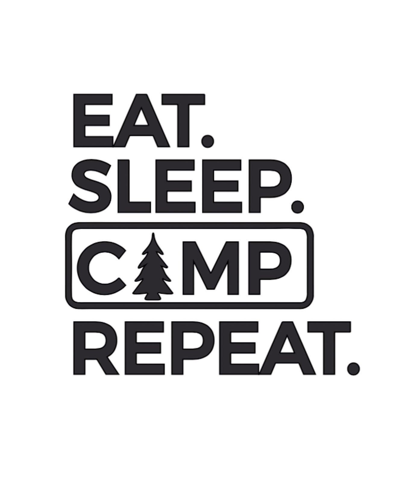Eat sleep camp repeat Decal