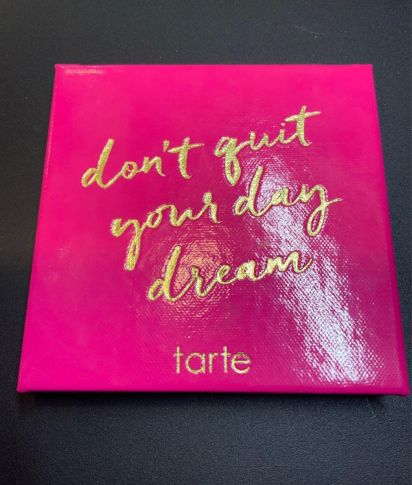 TARTE LE - Don't Quit Your Day Job