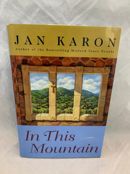 In This Mountain by Jan Karon - 2002