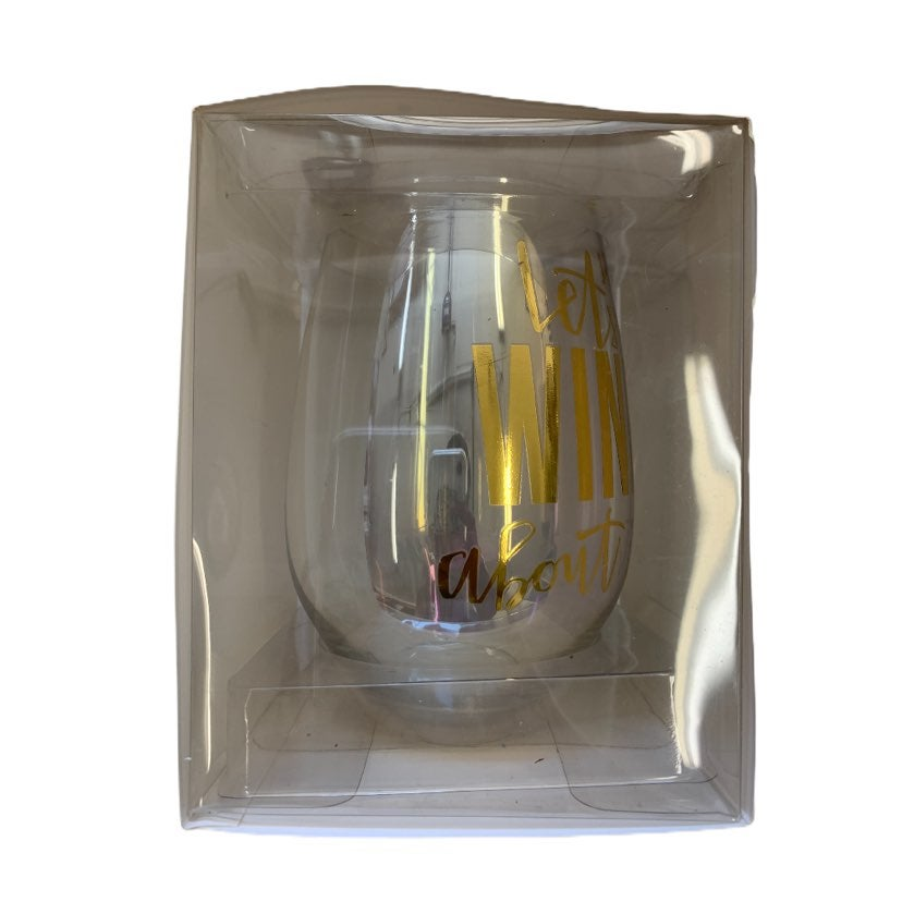"""""""Let's Wine About It"""" Wine glass, new"""