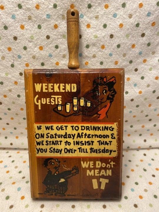Vintage Wooden Weekend Guests Plaque