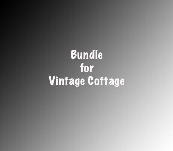 Bundle for Vintage Cottage