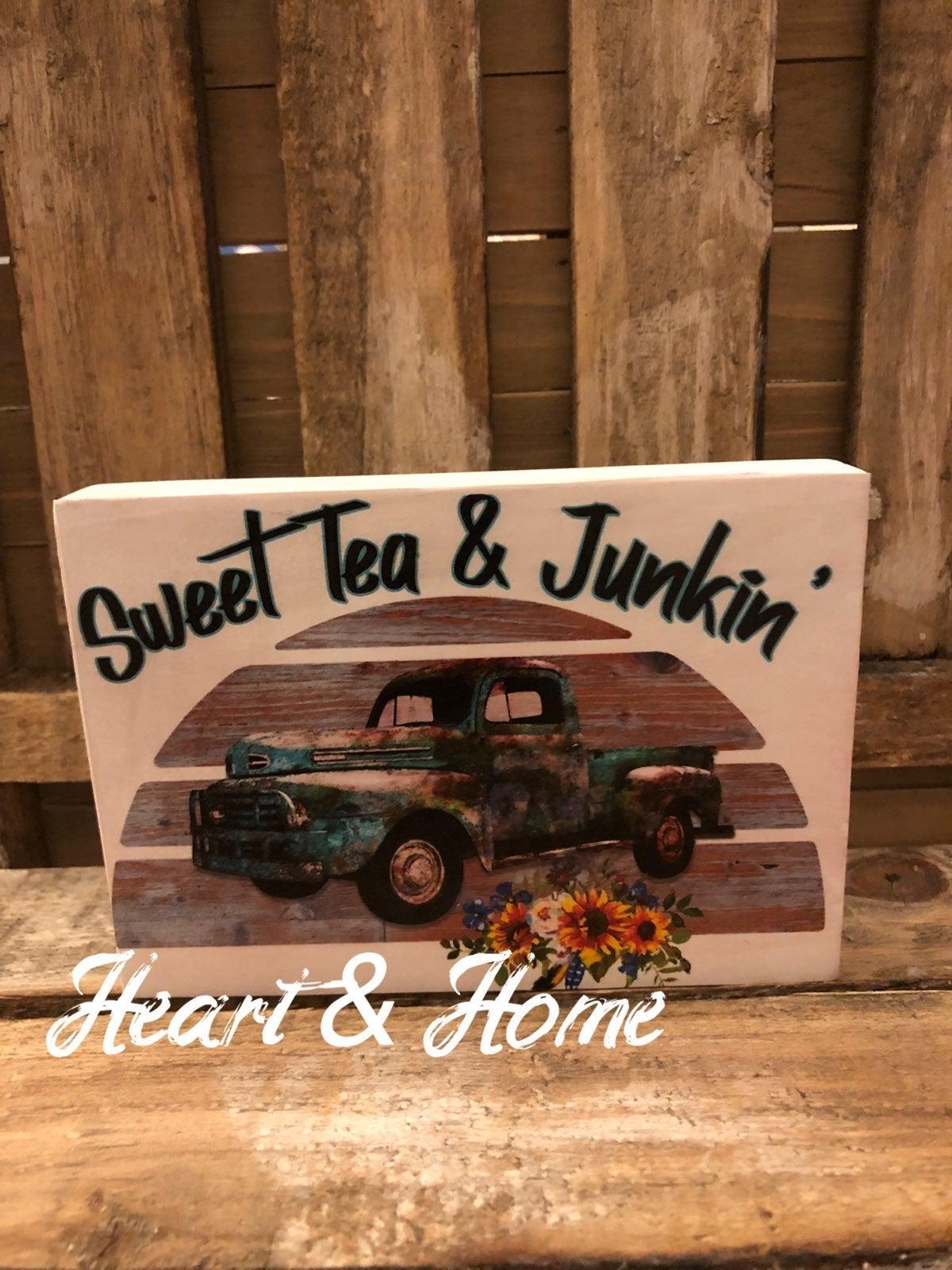 Sweet tea & Junkin Tier tray sign