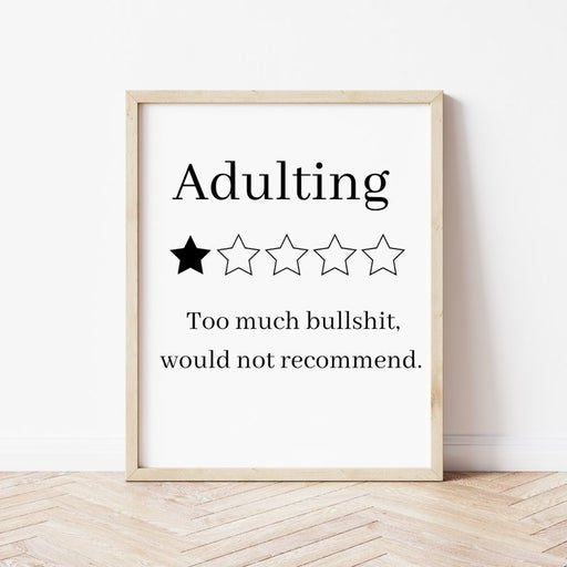 Funny adulting printed sign 8x10 inches
