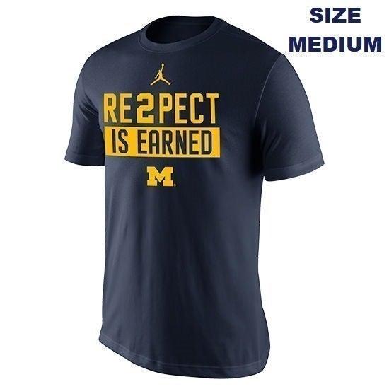 Lotof2 Jordan Re2pect Is Earned Michigan